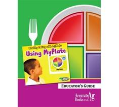 Using Myplate Educator's Guide