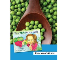 First Peas to the Table Educator's Guide