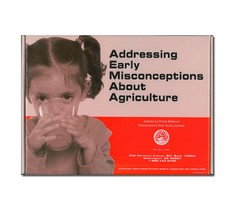 Addressing Early Misconceptions About Agriculture: Ready-To-Use Kit