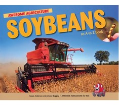 Soybeans An A-To-Z Book
