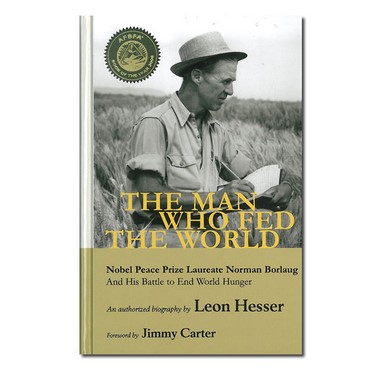The Man Who Fed The World Book