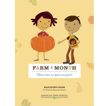 Farm A Month: Where Does Our Food Come From? Educator's Guide