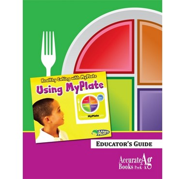 Using Myplate Educator's Guide