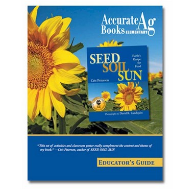 Seed Soil Sun Educator's Guide